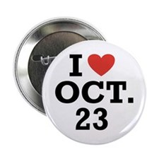 I Heart October 23 Button