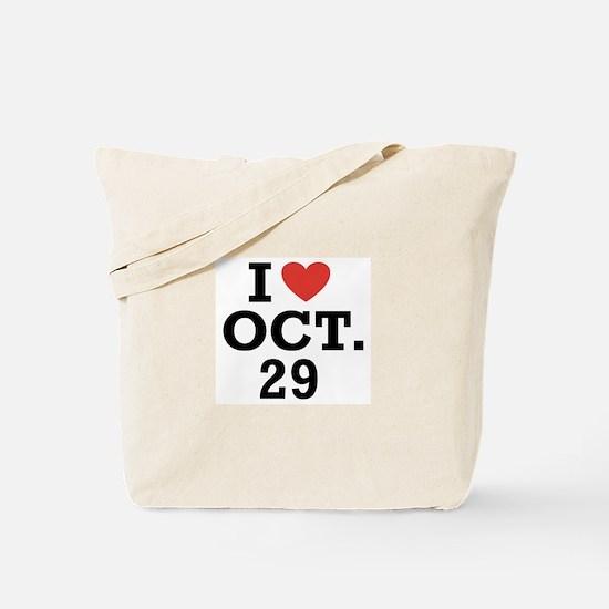I Heart October 29 Tote Bag