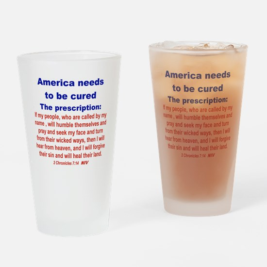 AMERICA NEEDS TO BE CURED... Drinking Glass