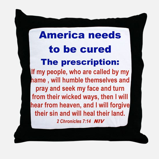 AMERICA NEEDS TO BE CURED... Throw Pillow