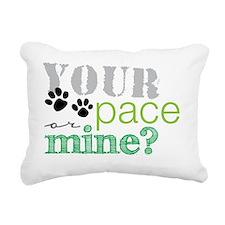 your pace dog Rectangular Canvas Pillow