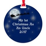 Uncles first christmas Round Ornament