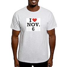 I Heart November 6 T-Shirt