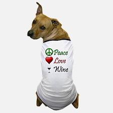 PeaceLoveWine Dog T-Shirt