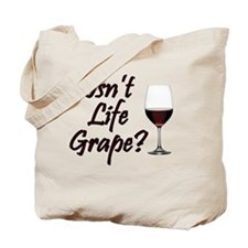 IsntLifeGrape Tote Bag
