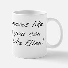 moveslikeellenbumpers_b Mug
