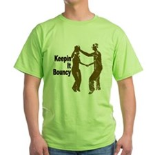 Keepin it Bouncy Green Shirt