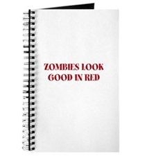 ZOMBIES LOOK GOOD IN RED Journal