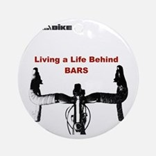 Cycling T Shirt - Life Behind Bars Round Ornament