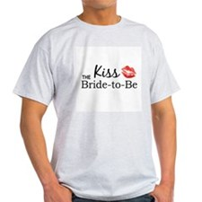 Kiss the Bride-to-be T-Shirt