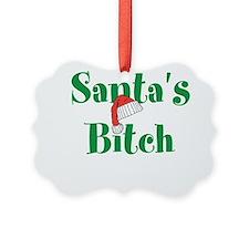Santas Bitch Ornament