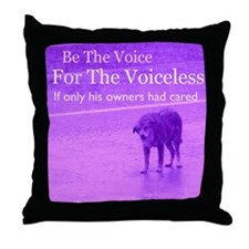 Will you be their voice? Throw Pillow