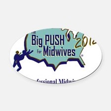 The Big Push Logo 2012 Oval Car Magnet