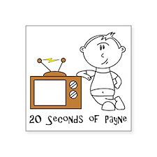 "payne-TVfront Square Sticker 3"" x 3"""