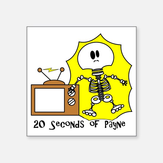 "payne-TV-SHOCKback Square Sticker 3"" x 3"""