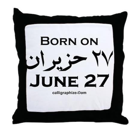 June 27 Birthday Arabic Throw Pillow
