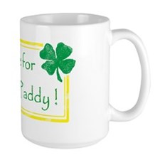 have one for ole st paddy faded Mug