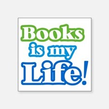 "booksislife Square Sticker 3"" x 3"""