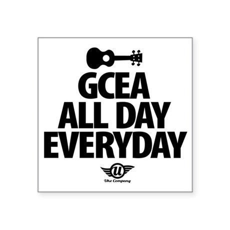 "GCEA All Day Everyday Square Sticker 3"" x 3"""