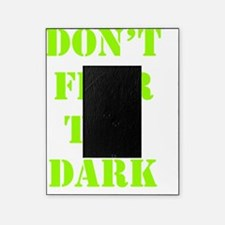 Art_Dont fear the dark Picture Frame