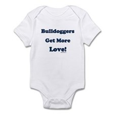 """Bulldoggers Get more Love"" B Infant Bodysuit"