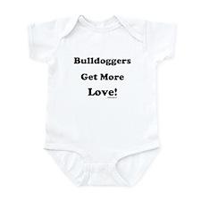 """Bulldoggers Get More Love"" B Infant Bodysuit"
