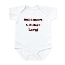 """Bulldoggers Get More Love"" R Infant Bodysuit"