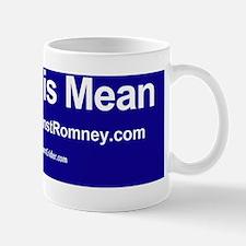 Dogs Against Romney bumber-mitt is mean Mug