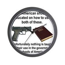 EVERY AMERICAN SHOULD BE TAUGHT... Wall Clock