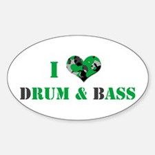 I Love dRum & bAss Oval Decal