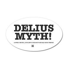 DELIUS MYTH! 35x21 Oval Wall Decal