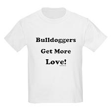 """Bulldoggers Get More Love"" B Kids T-Shirt"