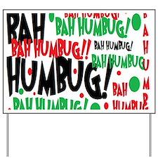 Bah Humbug Chr Yard Sign