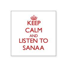 Keep Calm and listen to Sanaa Sticker