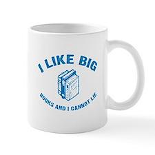 I Like Big Books and I Cannot Lie Mugs