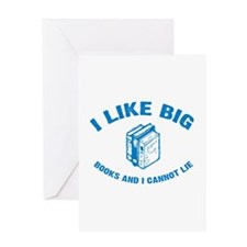 I Like Big Books and I Cannot Lie Greeting Cards