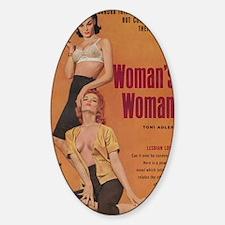 A Womans Woman-200 Sticker (Oval)