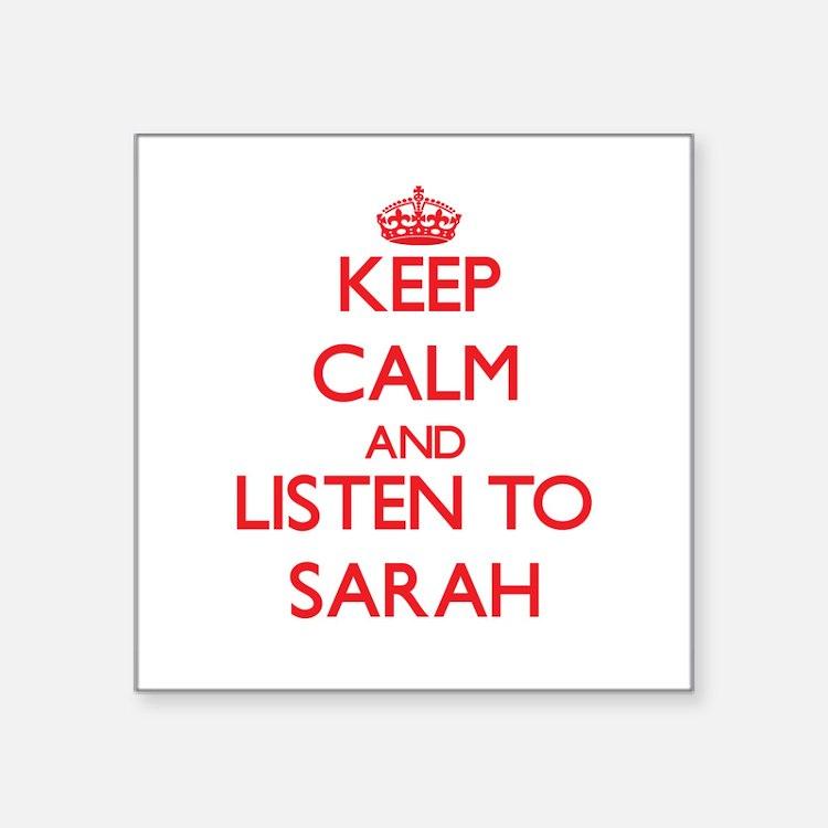 Keep Calm and listen to Sarah Sticker