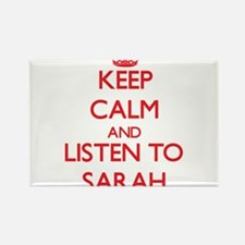 Keep Calm and listen to Sarah Magnets