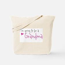 I'm going to be a Grandma Tote Bag