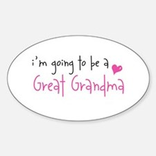 I'm going to be a Great Grandma Oval Decal