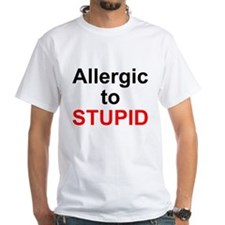 Allergic To Stupid Shirt