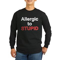 Allergic To Stupid Long Sleeve Dark T-Shirt