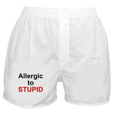 Allergic To Stupid Boxer Shorts