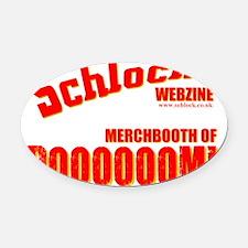 tshirt merchbooth.gif Oval Car Magnet