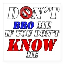 "Dontbrome Square Car Magnet 3"" x 3"""