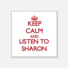Keep Calm and listen to Sharon Sticker