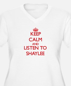 Keep Calm and listen to Shaylee Plus Size T-Shirt