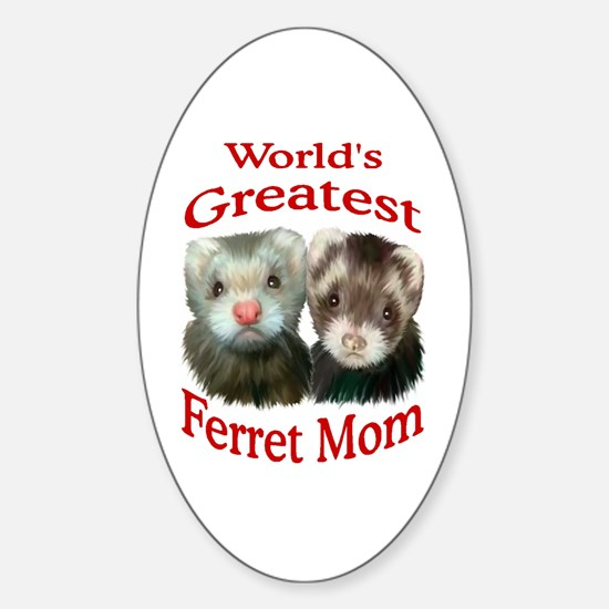 World's Greatest Ferret Mom Oval Decal