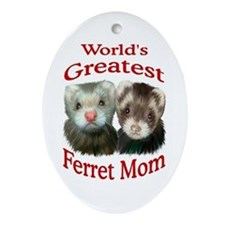 World's Greatest Ferret Mom Oval Ornament